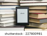 electronic book shown versus... | Shutterstock . vector #227800981