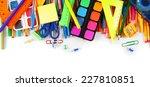 school tools and accessories on ... | Shutterstock . vector #227810851