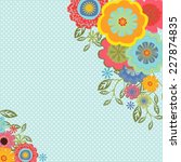 abstract floral greeting card | Shutterstock .eps vector #227874835