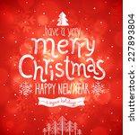 christmas card. vector... | Shutterstock .eps vector #227893804