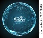 abstract vector mesh spheres.... | Shutterstock .eps vector #227920909