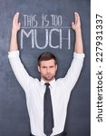 this is too much. confused... | Shutterstock . vector #227931337