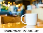 coffee cup in coffee shop | Shutterstock . vector #228083239