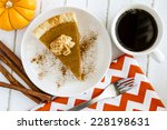 Slice Of Homemade Pumpkin Pie...