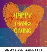 happy thanks giving... | Shutterstock .eps vector #228336841