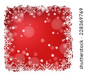 red christmas snow background... | Shutterstock .eps vector #228369769