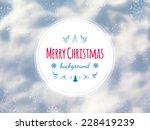 winter background    Shutterstock .eps vector #228419239