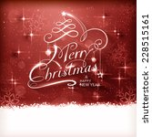 christmas typography background ... | Shutterstock . vector #228515161