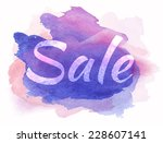 Word Sale On Watercolor Spot....