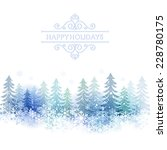 snow scenery background with... | Shutterstock .eps vector #228780175