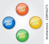 super deal colorful vector icon ... | Shutterstock .eps vector #228936271