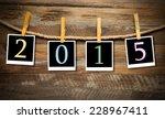 happy new year 2015 | Shutterstock . vector #228967411