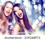 karaoke party. beauty girls... | Shutterstock . vector #229268971