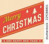merry christmas hand lettering... | Shutterstock .eps vector #229288801
