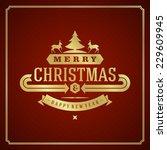 christmas retro greeting card... | Shutterstock .eps vector #229609945