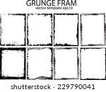 grunge frame set. vector... | Shutterstock .eps vector #229790041