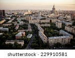 above view of moscow cityscape... | Shutterstock . vector #229910581