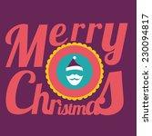 merry christmas illustration... | Shutterstock .eps vector #230094817
