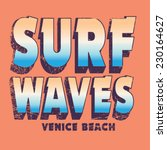 surf typography  t shirt...   Shutterstock .eps vector #230164627