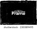 grunge frame   abstract texture.... | Shutterstock .eps vector #230389495