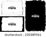 grunge frame set texture  ... | Shutterstock .eps vector #230389561