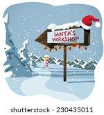 santa's workshop sign at the... | Shutterstock .eps vector #230435011