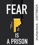 word fear is a prison | Shutterstock .eps vector #230758024