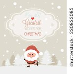 retro styled christmas card... | Shutterstock .eps vector #230832085