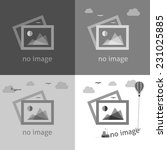 Stock vector no image creative signs in grayscale internet web icon to indicate the absence of image until it 231025885