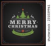christmas retro greeting card... | Shutterstock .eps vector #231039961