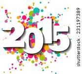 happy new year 2015 vector... | Shutterstock .eps vector #231197389