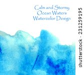 calm and stormy ocean waters... | Shutterstock .eps vector #231259195