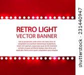 shining retro light banner....   Shutterstock .eps vector #231440947