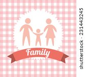 family graphic design   vector... | Shutterstock .eps vector #231443245
