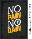 no pain no gain. workout and... | Shutterstock .eps vector #231910114