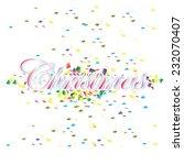 christmas colorful celebration... | Shutterstock .eps vector #232070407