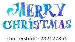 merry christmas watercolor...   Shutterstock . vector #232127851
