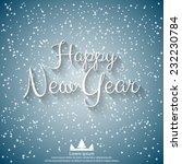 happy new year vector...   Shutterstock .eps vector #232230784