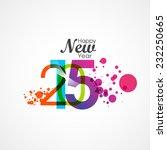 happy new year 2015 creative... | Shutterstock .eps vector #232250665