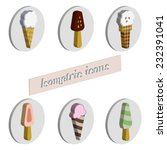 isometric ice cream icons set ... | Shutterstock .eps vector #232391041