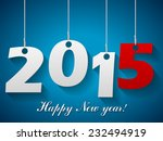 2015 happy new year background. | Shutterstock .eps vector #232494919