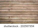 wood plank wall texture... | Shutterstock . vector #232507354