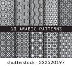 10 arabic seamless patterns  ... | Shutterstock .eps vector #232520197