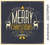 christmas greeting card | Shutterstock .eps vector #232705969