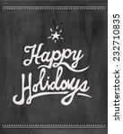 Happy Holidays  Chalkboard ...