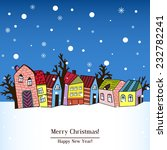christmas card with houses ... | Shutterstock .eps vector #232782241
