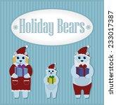 holiday bears. winter. set | Shutterstock .eps vector #233017387