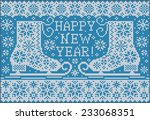 happy new year and skating... | Shutterstock .eps vector #233068351