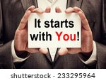 it starts with you   | Shutterstock . vector #233295964