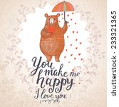 you make me happy. concept... | Shutterstock .eps vector #233321365